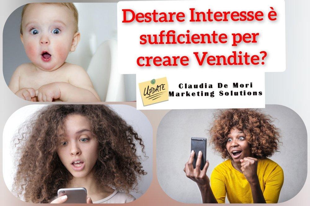 Creare attenzione non significa vendere…